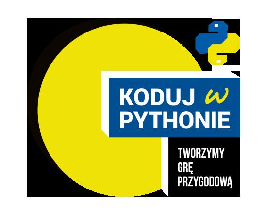Koduj w Pythonie - tworzymy grę przygodową